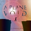 A Plane To The Void - Commedia - CD album