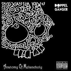 Doppelgänger - Anatomy of Melancholy