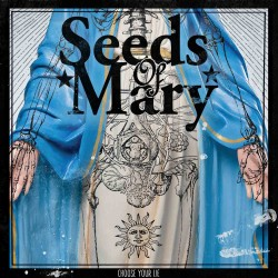 Seeds of Mary - Choose your Lie - Album CD