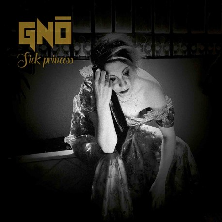 Précommande GNÔ - Sick Princess - Album CD