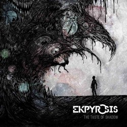 Ekpyrosis - The taste of shadow - Album CD