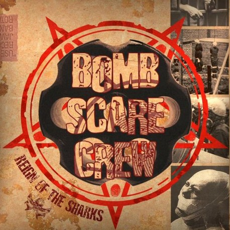 Bomb Scare Crew - Reign of The Sharks