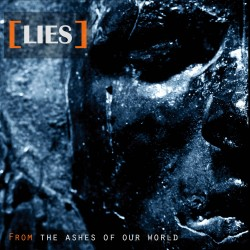 Lies - From The Ashes of Our World - CD album