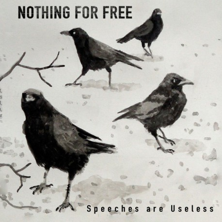 Nothing for Free - Speeches Are Useless - CD album