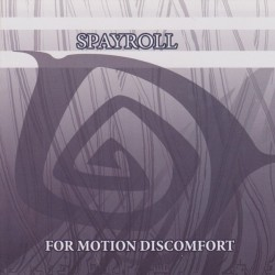 Spayroll - For Motion Discomfort - CD album