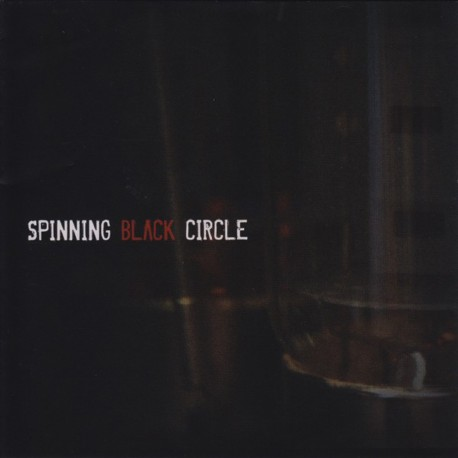 Spinning Black Circle - Spinning Black circle - CD album